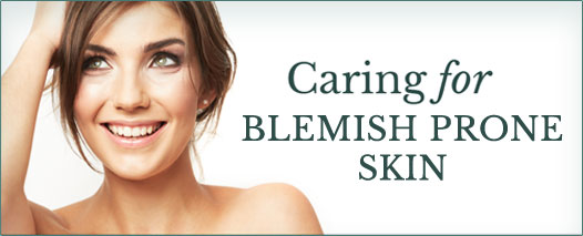 Caring for Blemish Prone Skin button